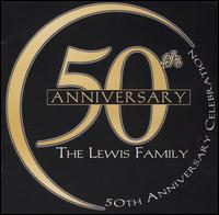 The Lewis Family - 50th Anniversary Celebration