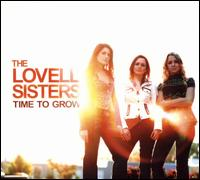 The Lovell Sisters - Time to Grow