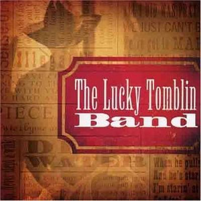 The Lucky Tomblin Band - Ain't No Piece of Cake