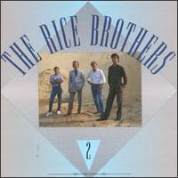 The Rice Brothers - That's When I Stop Loving You
