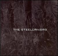 The Steeldrivers - Blue Side of the Mountain