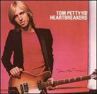 Tom Petty and The Heartbreakers- You're gonna change