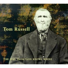 Tom Russell - The Man From God Knowes Where