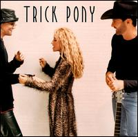 Trick Pony - On a Night Like This