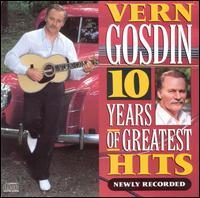 Vern Gosdin - 10 Years of Hits