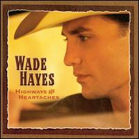 Wade Hayes - She's acting single