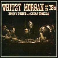 Whitey Morgan and The 78's - Love and Honour