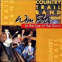 Wim Pols en de Country Trail Band - In the Eye of the Storm
