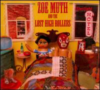 Zoe Muth and the Lost Hgh Rollers