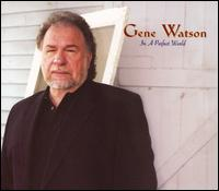 Gene Watson _ Don't You Ever Get Tired of Hurting Me