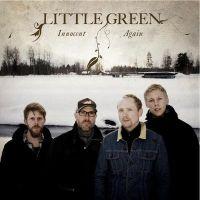 Little Green - Innocent Again