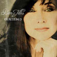 Pam Tillis - Rhinestoned