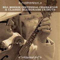 Bill Monroe Centennial Celebration - Goodby Old Pal