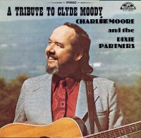 Charlie Moore and the Dixie Partners - Jealous Heart