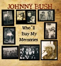 Johnny Bush - Loud Music and Strong Wine