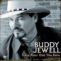 Buddy Jewell - Hel Pour Out the Rain