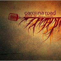 Carolina Road - Back to My Roots
