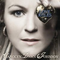 Carol Dawn Johnson - Love Rules