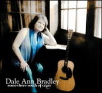 Dale Ann Bradley - Somewhere South of Crazy