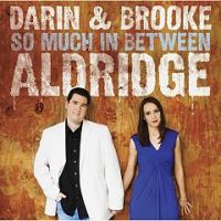 Darin and Brooke Aldridge - Our Little World