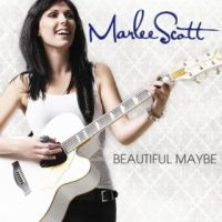 Marlee Scott - Beautiful Maybe