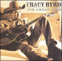 Tracy Byrd - Something to Brag About