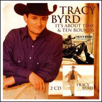 Tracy Byrd - It's About Time- Ten Rounds