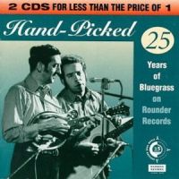 Hand Pic ked - 25 Years of Bluegrass on Rounder Records