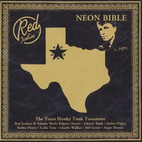 Red Jenkins - Neon Bible ( The Honky Tonk Testament)