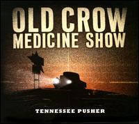 Old Crow Medicine Show - Alabama High Test