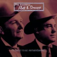 Flatt & Scruggs - 'Tis Sweet to Be Remembered