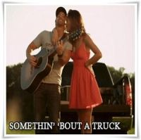 Kip Moore - Sometin' 'Bout a Truck