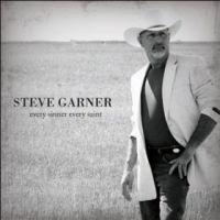 Steve Garner - Every Sinner Every Saint