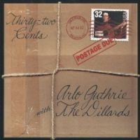 Arlo Guthrie and The Dillards