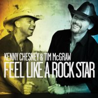 Kenny Chesney & Tim McGraw - Feel Like a Rockstar