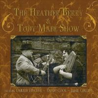 Heather Berry and Tony Mabe - Walk Slow