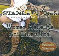 The Stanleytones - Women Make me Act Like a Fool
