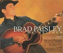 Brad Paisley - Me Neither