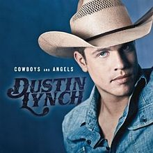 Dustin Lynch - Cowboys and Angels