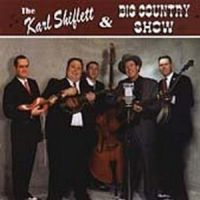 The Karl Shiflett & Big Country Show - Debut album
