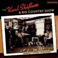 The Karl Shiflett & Big Country Show - Blue Blue Day