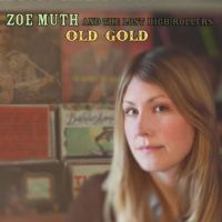 Zoe Muth & The Lost High Rollers - Heart Like a Wheel