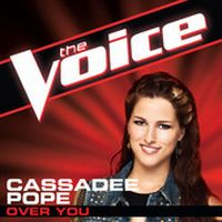 Cassadee Pope - Over You