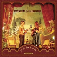Reeb Willms & Caleb Klauder - You Didn't Have to Go