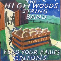 The Highwoods Stringband - You Ain't Talking to Me