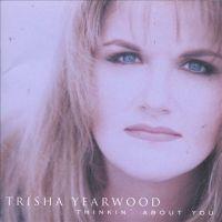 Trisha Yearwood - I Wanna Go Too Far