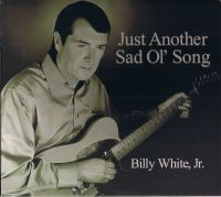 Billy White Jr. - Don't Leave Me Standing Here