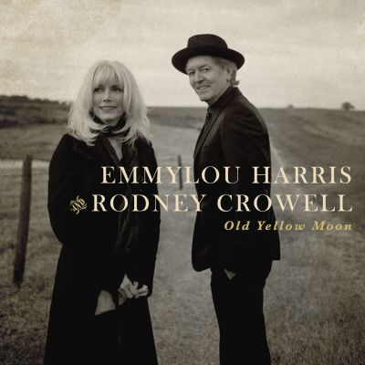 Emmylou Harris & Rodney Crowell - Here We Are