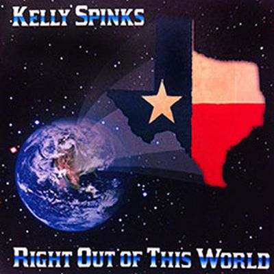 Kelly Spinks - Right Out of This World