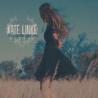 Kate Linke - I Haven't Met You Yet